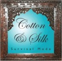 Cotton and Silk Survival Mode - قطن و حرير